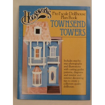 Townsend Towers Dollhouse Plan Book Houseworks 1 12 Scale