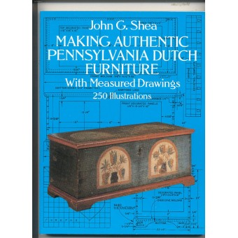"""Making Authentic Pennsylvania Dutch Furniture""  Book"
